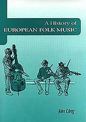 bokomslag A History of European Folk Music