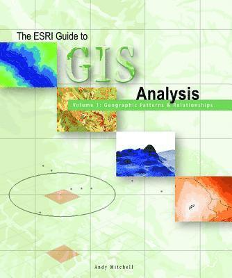 bokomslag The ESRI Guide to GIS Analysis
