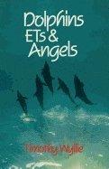 bokomslag Dolphins, ETs &; Angels