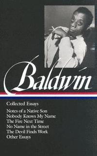 bokomslag James Baldwin: Collected Essays