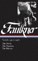 bokomslag William Faulkner: Novels 1957-1962 (Loa #112): The Town / The Mansion / The Reivers