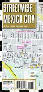 bokomslag Streetwise Mexico City Map - Laminated City Street Map of Mexico City, MX: Folding Pocket Size Travel Map