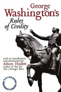 bokomslag George Washington's Rules Of Civility
