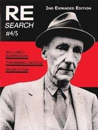 bokomslag Re/Search 4/5: William S. Burroughs, Throbbing Gristle, Brion Gysin