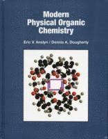 bokomslag Modern Physical Organic Chemistry