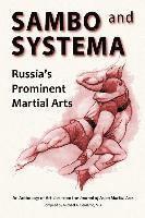 bokomslag Sambo and Systema: Russia's Prominent Martial Arts