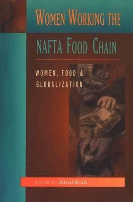 bokomslag Women Working the NAFTA Food Chain