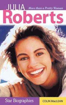 bokomslag Julia roberts - more than a pretty woman