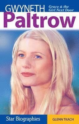 bokomslag Gwyneth paltrow - grace & the girl next door