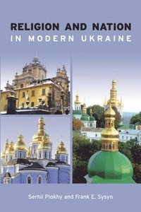 bokomslag Religion and Nation in Modern Ukraine