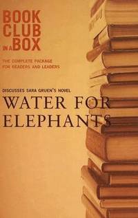 bokomslag 'Bookclub-in-a-Box' Discusses the Novel 'Water for Elephants'
