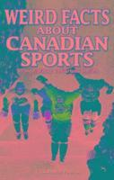 bokomslag Weird Facts about Canadian Sports