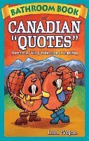 bokomslag Bathroom Book Of Canadian Quotes