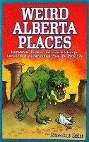 bokomslag Weird alberta places - humorous, bizarre, peculiar & strange locations & at