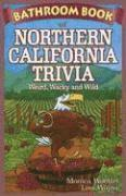 bokomslag Bathroom Book Of Northern California Trivia