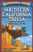 bokomslag Bathroom book of southern california trivia - weird, wacky and wild