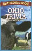 bokomslag Bathroom book of ohio trivia - weird, wacky and wild