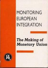bokomslag The Making of Monetary Union