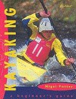 bokomslag Kayaking: A Beginner's Guide