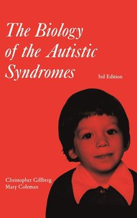 bokomslag The Biology of the Autistic Syndromes