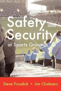 bokomslag Safety and Security at Sports Grounds