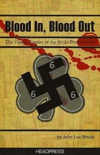 bokomslag Blood In Blood Out