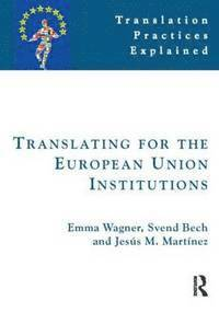 bokomslag Translating for the European Union