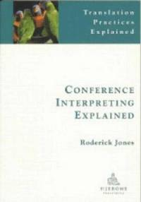 bokomslag Conference Interpreting Explained