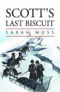 bokomslag Scott's Last Biscuit