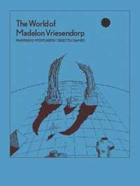 bokomslag World of Madelon Vriesendorp - Paintings/Postcards/Objects/Games
