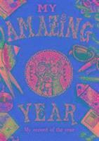 bokomslag My Amazing Year