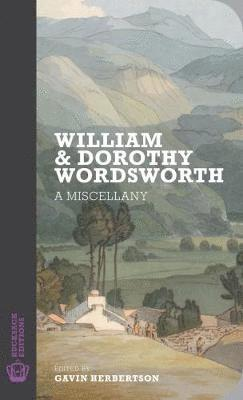bokomslag William and dorothy wordsworth - a miscellany