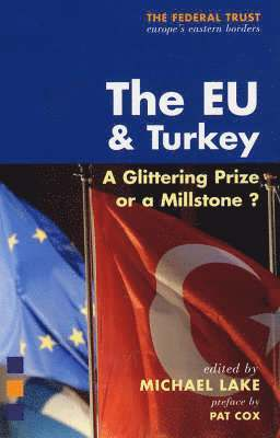 bokomslag The EU and Turkey