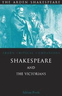 bokomslag Shakespeare and the Victorians