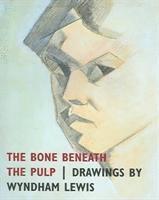 bokomslag The Bone Beneath the Pulp