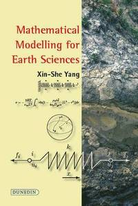 bokomslag Mathematical Modelling for Earth Sciences