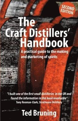 bokomslag Craft distillers handbook - a practical guide to making and marketing spiri