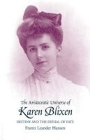 bokomslag Aristocratic Universe of Karen Blixen