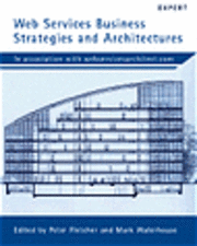 bokomslag Web Services Business Strategies and Architectures
