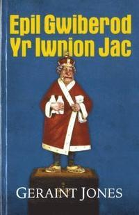 bokomslag Epil Gwiberod yr Iwnion Jac