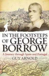 bokomslag In the Footsteps of George Borrow