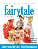 bokomslag Squires Kitchen's Guide to Sugar Modelling: Fairytale Figures