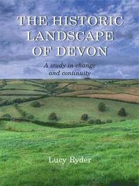 bokomslag The Historic Landscape of Devon