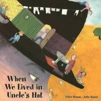 bokomslag When we lived in Uncle's hat