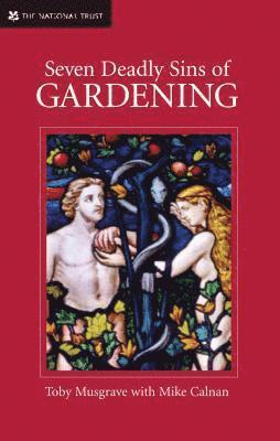 bokomslag Seven Deadly Sins of Gardening