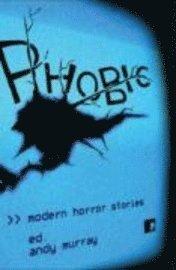 bokomslag Phobic