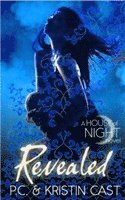 bokomslag Revealed (House of Night 11)