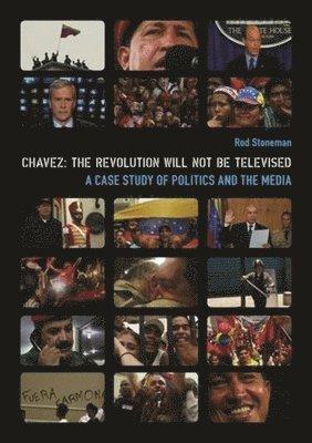 bokomslag Chavez - The Revolution Will Not Be Televised