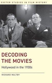 bokomslag Decoding the Movies