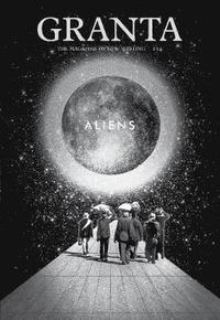 bokomslag Granta: Aliens